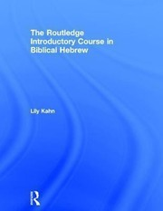 Cover of: The Routledge Introductory Course In Biblical Hebrew