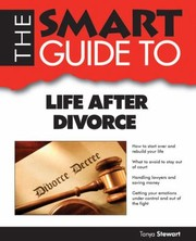 Cover of: The Smart Guide To Life After Divorce |