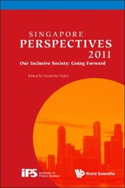 Cover of: Singapore Perspectives 2011 Our Inclusive Society Going Forward