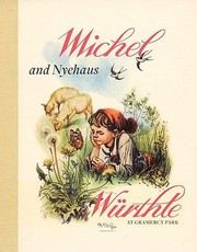 Cover of: Michel Wrthle And His Companions Too Far For Binoculars