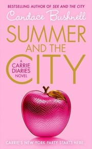 Cover of: The Carrie Diaries 2 Summer And The City