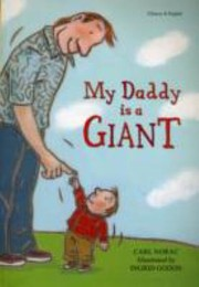 Cover of: My Daddy Is A Giant For Everyone Who Has The Best Daddy In The World Bilingual Chinese