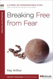 Cover of: Breaking Free From Fear