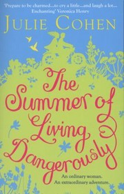 Cover of: The Summer Of Living Dangerously