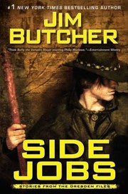 Cover of: Side Jobs Stories From The Dresden Files