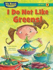 Cover of: I Do Not Like Greens
