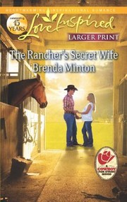 Cover of: The Ranchers Secret Wife