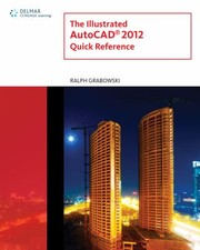 Cover of: The Illustrated Autocad 2012 Quick Reference
