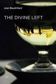 Cover of: The Divine Left: A Chronicle of the Years 1977–1984