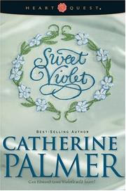 Cover of: Sweet violet: English Ivy Series #3 (HeartQuest)