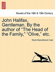 Cover of: John Halifax Gentleman By The Author Of The Head Of The Family Olive