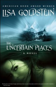 Cover of: The Uncertain Places A Novel
