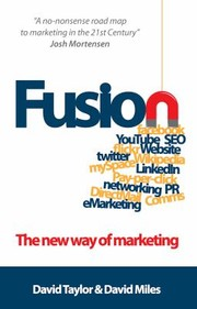 Cover of: Fusion The New Way Of Marketing