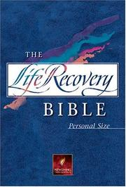 Cover of: Life Recovery Bible: Personal Size (Life Recovery Bible: Nlt)