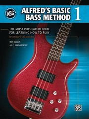 Cover of: Alfreds Basic Bass Method The Most Popular Method For Learning How To Play