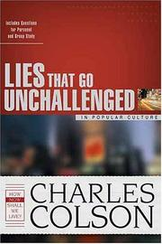 Cover of: Lies That Go Unchallenged in Popular Culture (Colson, Charles) | James Stuart Bell