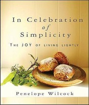 Cover of: In Celebration Of Simplicity The Joy Of Living Lightly