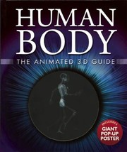 Cover of: Human Body The Animated 3d Guide