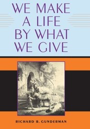 Cover of: We Make A Life By What We Give