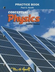 Cover of: Practice Book For Conceptual Physics