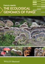 Cover of: The Ecological Genomics Of Fungi