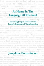 Cover of: At Home In The Language Of The Soul