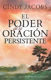 Cover of: El Poder De La Oracion Persistente