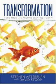 Cover of: Transformation: turn your life around starting today!