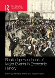 Cover of: Routledge Handbook Of Major Events In Economic History