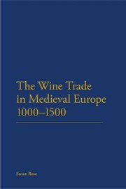 Cover of: The Wine Trade In Medieval Europe 10001500