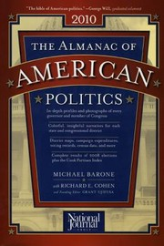 Cover of: The Almanac Of American Politics 2010 The Senators The Representatives And The Governors Their Records And Election Results Their States And Districts |