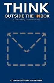 Cover of: Think Outside The Inbox B2b Marketing Automation Guide