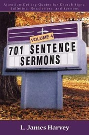 Cover of: 701 Sentence Sermons Volume 4
