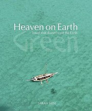 Cover of: Heaven On Earth Travel That Doesnt Cost The Earth