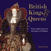 Cover of: British Kings Queens From The Anglosaxons To The House Of Winsor