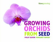 Cover of: Growing Orchids From Seed
