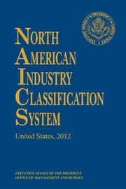 Cover of: North American Industry Classification System 2012