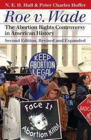 Cover of: Roe V Wade The Abortion Rights Controversy In American History