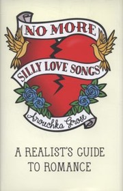 Cover of: No More Silly Love Songs A Realists Guide To Romance