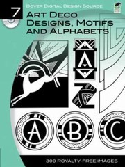 Cover of: Art Deco Designs Motifs And Alphabets