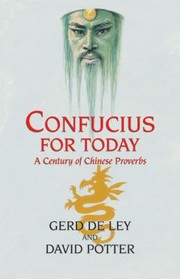 Cover of: Confucius For Today A Century Of Chinese Proverbs