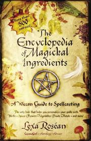 Cover of: The Encyclopedia of Magickal Ingredients