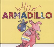 Cover of: Milo Armadillo Jan Fearnley