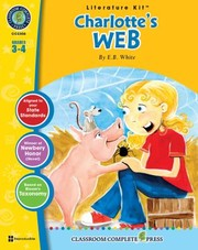 Cover of: A Literature Kit For Charlottes Web By Eb White