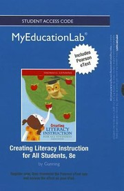 Cover of: Creating Literacy Instruction For All Students New Myeducationlab With Pearson Etext Standalone Access Card
