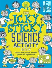 Cover of: The Icky Sticky Science Activity Book