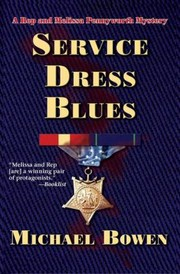 Cover of: Service Dress Blues Rep And Melissa Pennyworth Mystery
