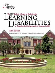 Cover of: The K W Guide To Colleges For Students With Learning Disabilities Or Attention Deficit Hyperactivity Disorder