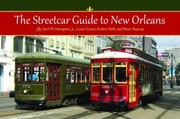 Cover of: The Streetcar Guide To New Orleans