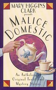 Cover of: Malice domestic. an anthology of original traditional mystery stories